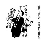 daddy's home    retro clip art | Shutterstock .eps vector #58463788