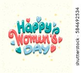 happy international women's day ... | Shutterstock .eps vector #584692534