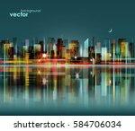 night city skyline with... | Shutterstock .eps vector #584706034