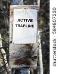 Small photo of Active Trapline Sign Indicator