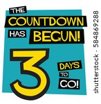 the countdown has begun  3 days ... | Shutterstock .eps vector #584869288