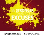 fitness motivation quotes | Shutterstock . vector #584900248