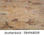wood background texture. | Shutterstock . vector #584968039