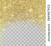 gold glitter abstract  holiday... | Shutterstock .eps vector #584987923