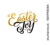 happy easter calligraphy... | Shutterstock .eps vector #584998084