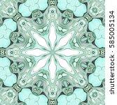modern floral ornament. mandala ...   Shutterstock . vector #585005134
