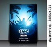 blue summer beach party flyer...   Shutterstock .eps vector #585036736