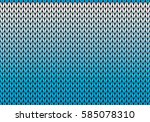 knitted background with... | Shutterstock .eps vector #585078310