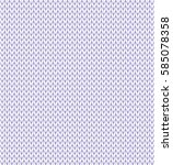 white realistic knit texture... | Shutterstock .eps vector #585078358