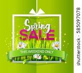 spring sale card with green... | Shutterstock .eps vector #585097078