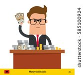 businessman holding banknotes.... | Shutterstock .eps vector #585100924