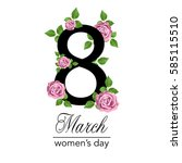 8 march design card with roses...   Shutterstock .eps vector #585115510