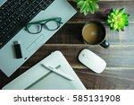 top view of office stuff... | Shutterstock . vector #585131908