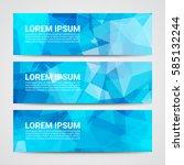 set of modern design banners... | Shutterstock .eps vector #585132244