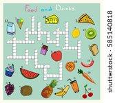 big food and drink crossword ... | Shutterstock .eps vector #585140818