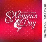 international happy women's day ... | Shutterstock .eps vector #585144910