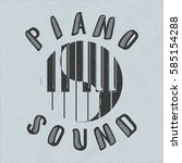 piano sound calligraphy... | Shutterstock .eps vector #585154288
