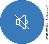 mute icon. silence vector. | Shutterstock .eps vector #585170674
