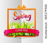 hello spring love card with... | Shutterstock .eps vector #585179500