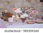 beautiful dessert table in...   Shutterstock . vector #585204160