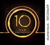 ten years birthday celebration... | Shutterstock .eps vector #585206659