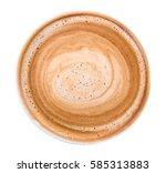 top view of hot coffee...   Shutterstock . vector #585313883