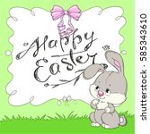 happy easter. cute bunny in the ...   Shutterstock .eps vector #585343610