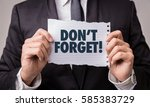 dont forget | Shutterstock . vector #585383729