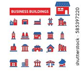 business buildings icons | Shutterstock .eps vector #585397220