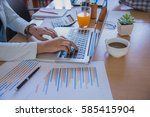 hands of businessman working on ... | Shutterstock . vector #585415904