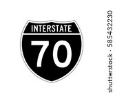 interstate highway 70 road sign.... | Shutterstock .eps vector #585432230