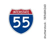 interstate highway 55 road sign | Shutterstock .eps vector #585684260