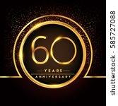 sixty years birthday... | Shutterstock .eps vector #585727088