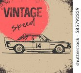 vintage hand drawing sport car. ... | Shutterstock .eps vector #585792329
