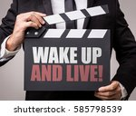 Small photo of Wake Up and Live