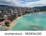 aerial image of waikiki beach... | Shutterstock . vector #585856100
