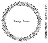spring frame made up of grey... | Shutterstock .eps vector #585911144