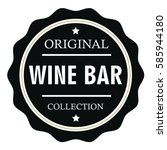 original wine bar collection...   Shutterstock .eps vector #585944180