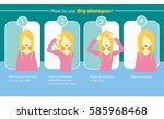 instructions dry shampoo | Shutterstock .eps vector #585968468