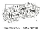 happy womens day calligraphic... | Shutterstock .eps vector #585970490