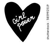 hand written lettering girl... | Shutterstock .eps vector #585992519
