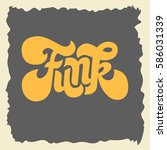 funk label sign custom type...   Shutterstock .eps vector #586031339