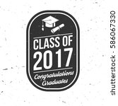 vector class of 2017 badge.... | Shutterstock .eps vector #586067330