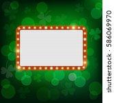 neon shining st. patrick's... | Shutterstock . vector #586069970