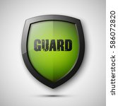 protection guard shield concept.... | Shutterstock .eps vector #586072820