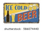 ice cold beer vintage rusty... | Shutterstock .eps vector #586074440