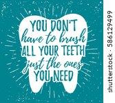 dental care motivational poster.... | Shutterstock .eps vector #586129499
