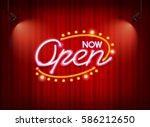 now open neon sign light glow... | Shutterstock .eps vector #586212650