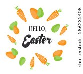 hello  easter. holiday greeting ... | Shutterstock .eps vector #586235408