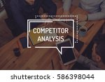 competitor analysis concept | Shutterstock . vector #586398044